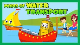 Modes of Transportation for Children - Water Transportation for Kids | Kids Hut