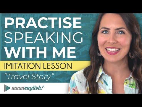 Advanced speaking practice: English Imitation Lesson