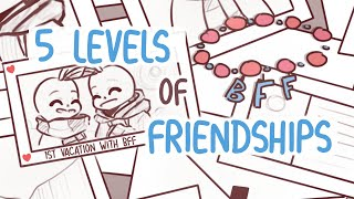 5 Levels of Friendships
