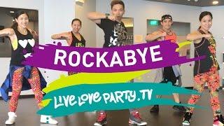 Rockabye | Live Love Party | Zumba® Fitness