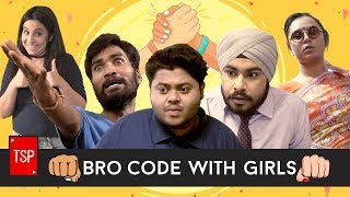 Bro Code with Girls | The Screen Patti