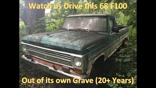 68 F100 Revival (20 Years Forgotten in the Woods) - We Drive Her Out!!! Grassroots Roadkill