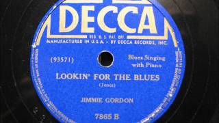 LOOKIN' FOR THE BLUES by Jimmie Gordon BLUES