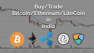 How To Buy and Trade Bitcoin, Ethereum, LiteCoin in India?