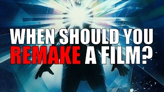 When Should You Remake a Film?
