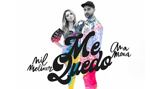 Nil Moliner, Ana Mena - Me Quedo (Videoclip Oficial)