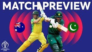 Match Preview - Australia vs Pakistan | ICC Cricket World Cup 2019