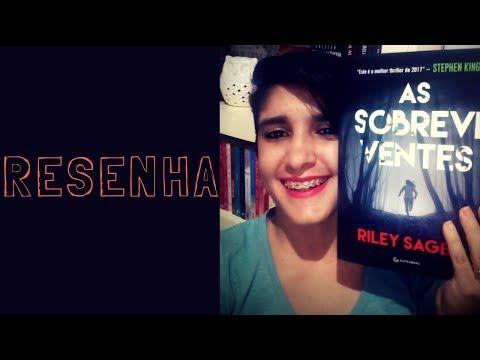 AS SOBREVIVENTES - melhor thriller de 2017 ? | RILEY SAGER |LeiturasdaTchella