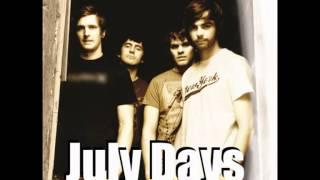 July Days -  I Remember (2010)