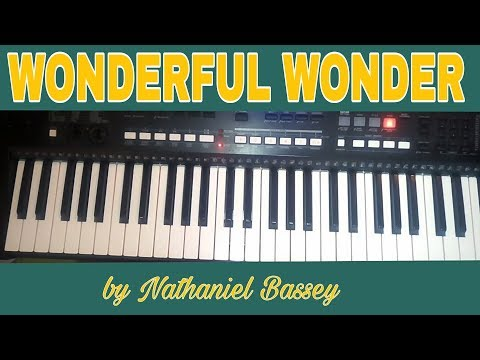 How to play wonderful wonder by Nathaniel Bassey