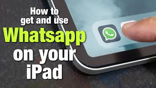 How to get & use Whatsapp on your iPad