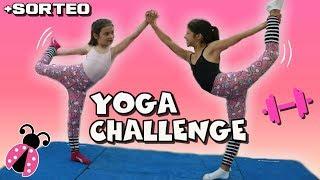 Yoga Challenge Con Karina & Marina 👭 + SORTEO DE 10 JUGUETES - Los Juguetes De Arantxa