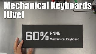 Mechanical Keyboards Live! - Unboxing & Reviews (see the description for the list)