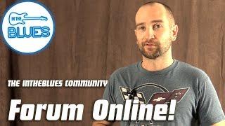 INTHEBLUES Community Forum Online!