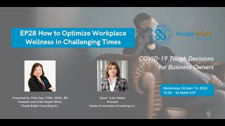 COVID-19 TDBO: EP28 How to Optimize Workplace Wellness in Challenging Times Webinar Recording