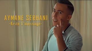 Aymane Serhani - Krite L'message