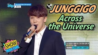 [Comeback Stage] JUNGGIGO - Across the Universe, 정기고 - 어크로스 더 유니버스 Show Music core 20170422