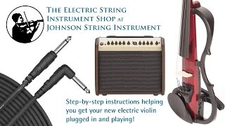 Your New Electric Violin: How to Get Started