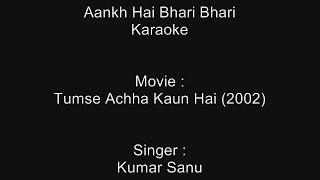 Aankh Hai Bhari Bhari - Karaoke - Tumse Achha Kaun Hai (2002) - Kumar Sanu