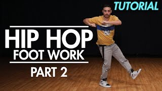 How to do Hip Hop Footwork Part 2 ( Hip Hop Dance Moves Tutorial) | Mihran Kirakosian