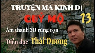 Truyện Ma Kinh Dị - |Quỷ Mộ| - Phần 1 -Tập 13 - DuongTuongchannel
