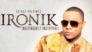 Ironik - My Baby feat Loick Essien (TRACK 5 - INDEPENDENTLY UNSTOPPABLE EP)