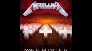 Metallica - Master Of Puppets 1986 (Full Album)