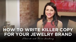 How To Write Killer Copy For Your Jewelry Brand