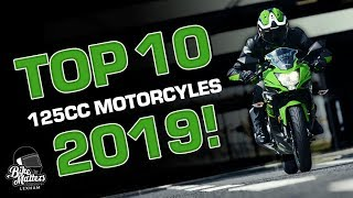 Top 10 125cc Motorcycles 2019   Awesome Bikes For Learners On A CBT!