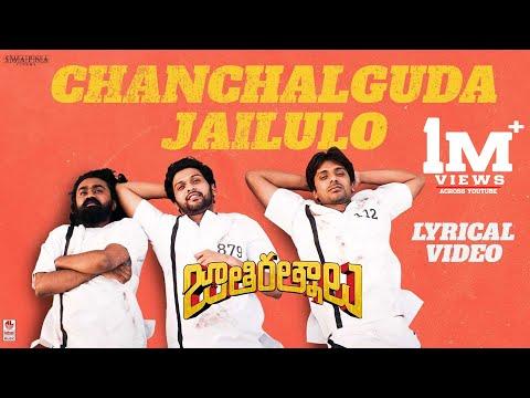 Chanchalguda Jail Lo Lyrical - Jathi Ratnalu
