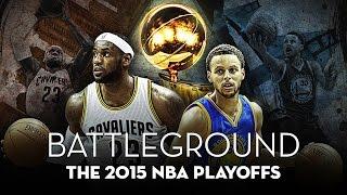 BATTLEGROUND - The 2015 NBA Playoffs