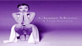 Chante' Moore - Wey U [Slowed & Extended]