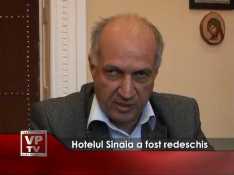 Hotelul din Sinaia a fost redeschis