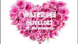 Water Me Ft.  Jus Wonder