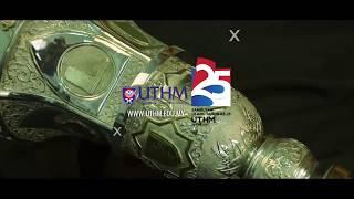 Teaser Sambutan 25 Tahun Universiti Tun Hussein Onn Malaysia UTHM