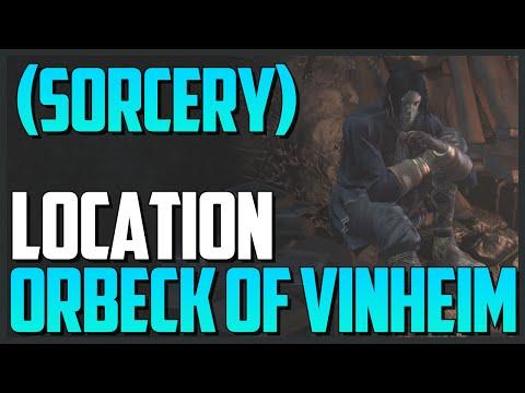 Dark Souls 3: NPC Orbeck of Vinheim Location (Advanced