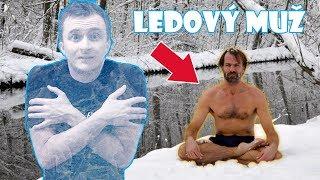 Ledový Muž  Wim Hof - Jeho Metoda Jak Už Nikdy Nebýt Nemocný!