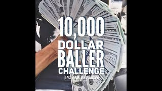 $10,000 Baller Challenge From Jay Decasby w/ Vegan Warrior