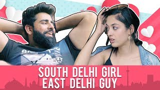 South Delhi Girl On A Date With East Delhi Guy | Comedy Sketch | Rishhsome |