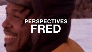 PERSPECTIVES: Fred Campbell | The North Face by The North Face