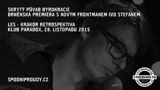 Video SKRYTÝ PŮVAB BYROKRACIE, FESTIVAL LES - KRÁKOR RETROSPEKTIVA 201