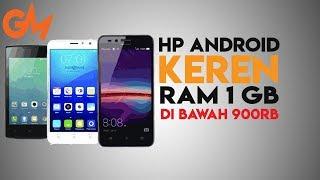 Hp Android keren Ram 1Gb harga dibawah 900 Ribu