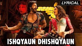 Ishqyaun Dhishqyaun | Full Song With Lyrics | Goliyon Ki