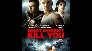 What Doesn't Kill You (2008) Video