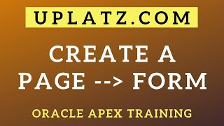Create a Form Page in Oracle APEX