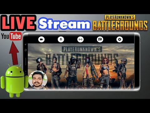 How to LIVE Stream PUBG from Android to Youtube✌️Hindi