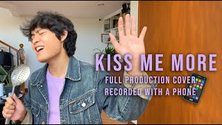 Kiss Me More (Doja Cat) - FULL PRODUCTION COVER but recorded with a phone