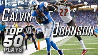 Calvin Johnson Top 50 Most Unbelievable Plays of All-Time   NFL Highlights