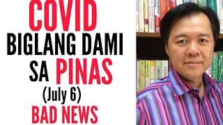 COVID Bad News: Biglang DAMI sa Pinas (July 6) - Tips by Doc Willie Ong #960