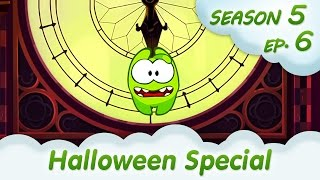 Om Nom Stories: Halloween Special  (Around the World, Episode 6) Cut the rope